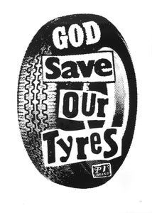 """Image of """"God Save Our Tyres"""" Serigraph Poster (P1B-A0535)"""