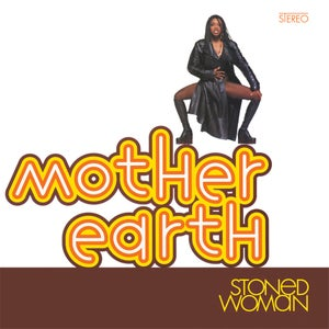Image of AJ 25 - Mother Earth - Stoned Woman (re-issue) LP
