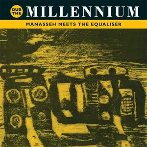 Image of AJ 25 - Manasseh Meets The Equaliser - Dub The Millennium (re-issue) LP