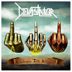 "Image of Devastator - ""Andatevene Tutti Affanculo!"" | 6 €"