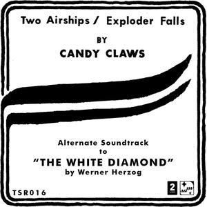Image of Candy Claws - Two Airships / Exploder Falls 12""