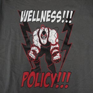 Image of WELLNESS POLICY TEE!!!*