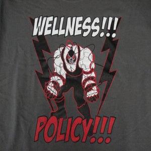 Image of WELLNESS POLICY TEE!!!