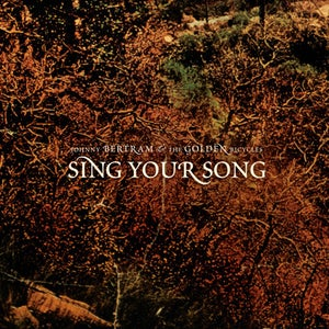 Image of Johnny Bertram - 'Sing Your Song' CD EP