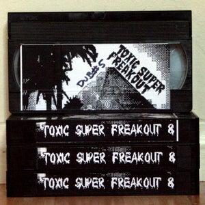 Image of TOXIC SUPER FREAKOUT 8 DUB