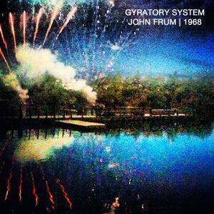 Image of Gyratory System - John Frum