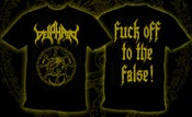 """Image of DEIPHAGO Official """"Fuck Of To The False"""" Shirt"""