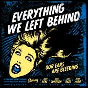 Image of 'OUR EARS ARE BLEEDING' Album