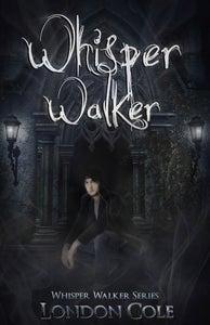 Image of WHISPER WALKER 2nd Edition. Paperback