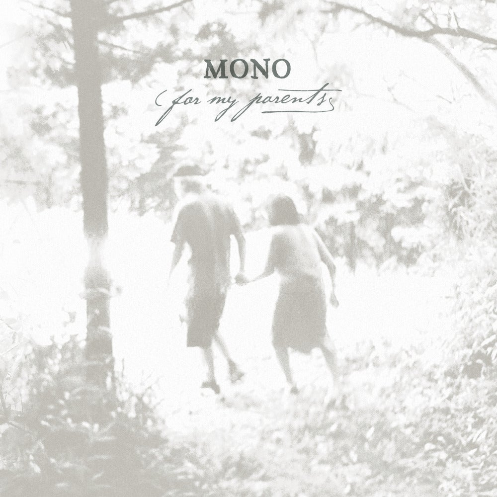 Image of MONO - 'For My Parents'