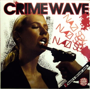 Image of CRIME WAVE Double Feature Special 12""