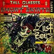 Image of Lust Boys - Tall Glasses & Short Skirts CD