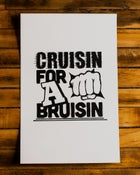 Image of Cruisin For A Bruisin Poster