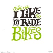 Image of I Like to Ride Bikes Print