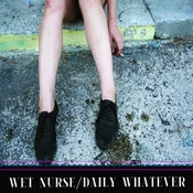 "Image of WET NURSE ""Daily Whatever"" full-length cassette"