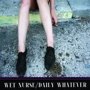 """Image of WET NURSE """"Daily Whatever"""" full-length cassette"""