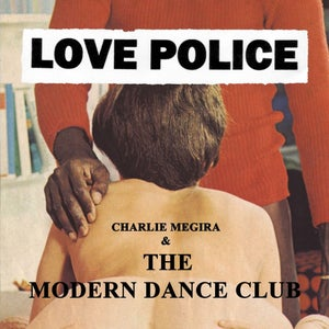 "Image of Charlie Megira & The Modern Dance Club - ""Love Police"" 2xLP"