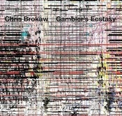 Image of Chris Brokaw - Gambler's Ecstasy CD (12XU 041-2)