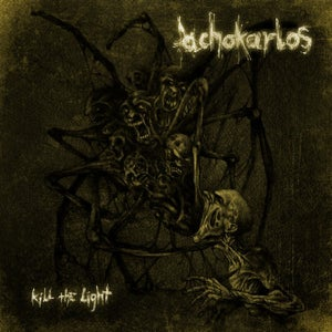 Image of Achokarlos - Kill the Light