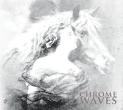 Image of Chrome Waves - Self Titled CD