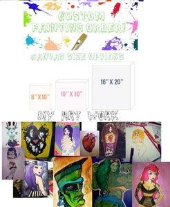 Image of Custom Painting Order!