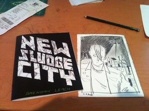 Image of NEW SLUDGE CITY- ARTIST EDITION