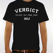 "Image of VERDICT ""Kickin out some jams"" SHIRT"