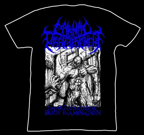 Image of Carnal Disfigurement - The Art of Sadistic Body Examination - T-Shirt
