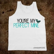 Image of Perfect Mine T-Shirt