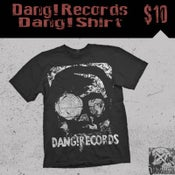 Image of Dang!Records Shirt