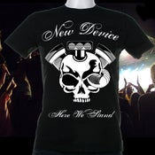 Image of New Device Here We Stand Tshirt