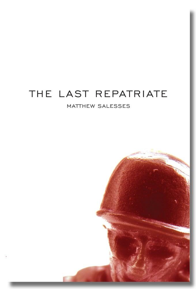 Image of The Last Repatriate by Matthew Salesses