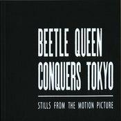 Image of Beetle Queen Conquers Tokyo Book of Stills