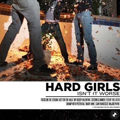 Image of Hard Girls - Isn't It Worse VINYL LP