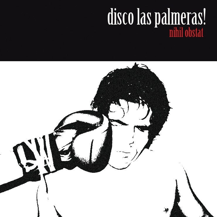 Image of DISCO LAS PALMERAS! 'Nihil Obstat'