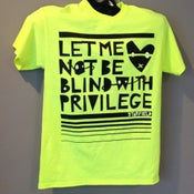 Image of Fluorescent Yellow Privilege t-shirt