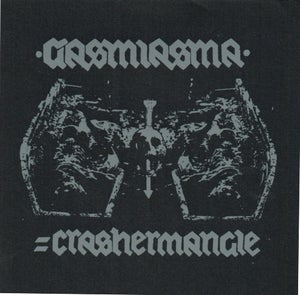 Image of GASMIASMA - = Crashermangle 7""