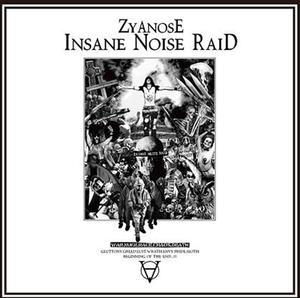 """Image of ZYANOSE - Insane Noise Raid 12"""""""