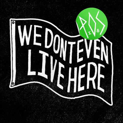 Image of We Don't Even Live Here CD - P.O.S