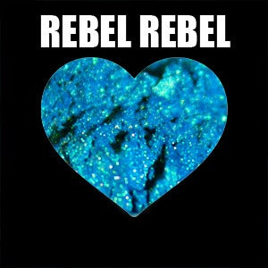 Image of REBEL REBEL