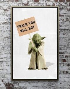 Image of No Frack Yoda Print