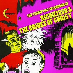 Image of The Terrifying Splendour Of Richie1250 & The Brides Of Christ LP