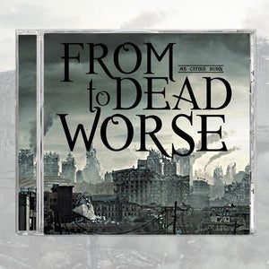 Image of From Dead to Worse - As Cities Burn