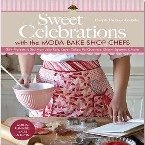 Image of Sweet Celebrations with the Moda Bake Shop Cefs