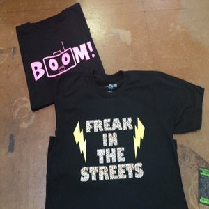 Image of FREAK IN THE STREETS T-Shirt