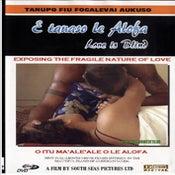 Image of E Tauaso le Alofa - Love is Blind DVD