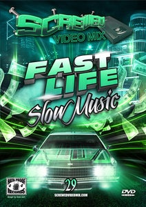 Image of Screwed Video Mix 29 - Fast Life, Slow Music