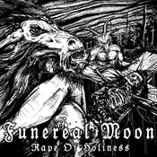 "Image of Funereal Moon - ""Rape of holiness"" - CD"
