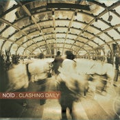"Image of NOÏD - ""CLASHING DAILY"" !!! NEW ALBUM 2012 !!!"