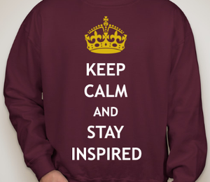 """Image of """"Keep Calm and Stay Inspired"""" Crewneck"""